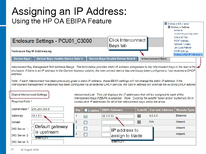 Assigning an IP Address: Using the HP OA EBIPA Feature Click Interconnect Bays tab