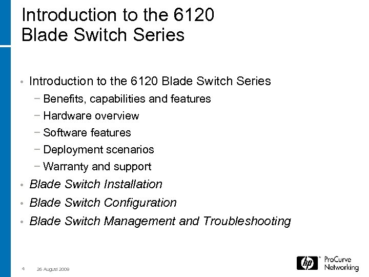 Introduction to the 6120 Blade Switch Series • Introduction to the 6120 Blade Switch