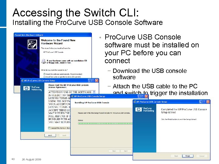 Accessing the Switch CLI: Installing the Pro. Curve USB Console Software • Pro. Curve