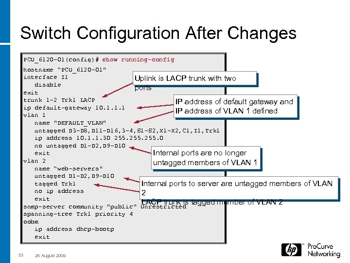 """Switch Configuration After Changes PCU_6120 -01(config)# show running-config hostname """"PCU_6120 -01"""