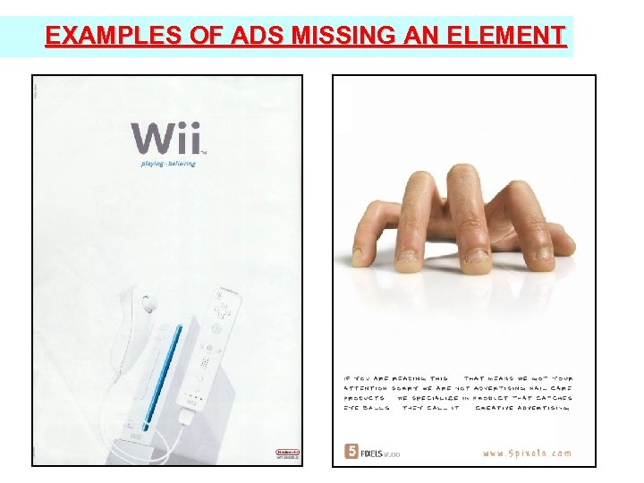 EXAMPLES OF ADS MISSING AN ELEMENT