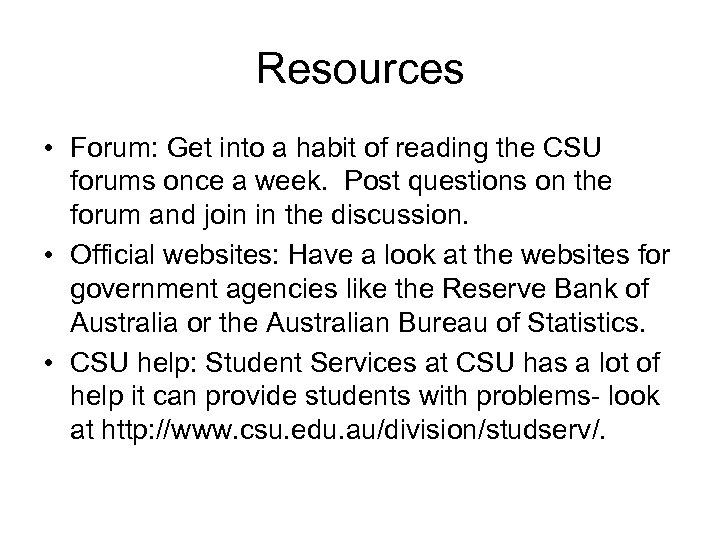 Resources • Forum: Get into a habit of reading the CSU forums once a