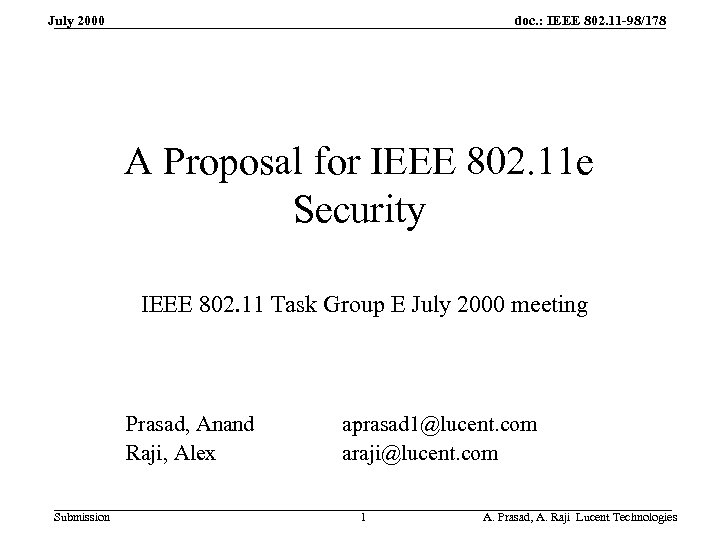 doc. : IEEE 802. 11 -98/178 July 2000 A Proposal for IEEE 802. 11