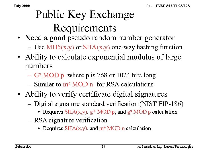 July 2000 Public Key Exchange Requirements doc. : IEEE 802. 11 -98/178 • Need