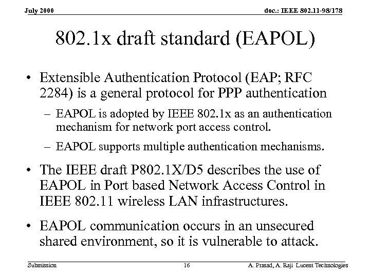 doc. : IEEE 802. 11 -98/178 July 2000 802. 1 x draft standard (EAPOL)