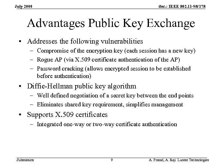 doc. : IEEE 802. 11 -98/178 July 2000 Advantages Public Key Exchange • Addresses