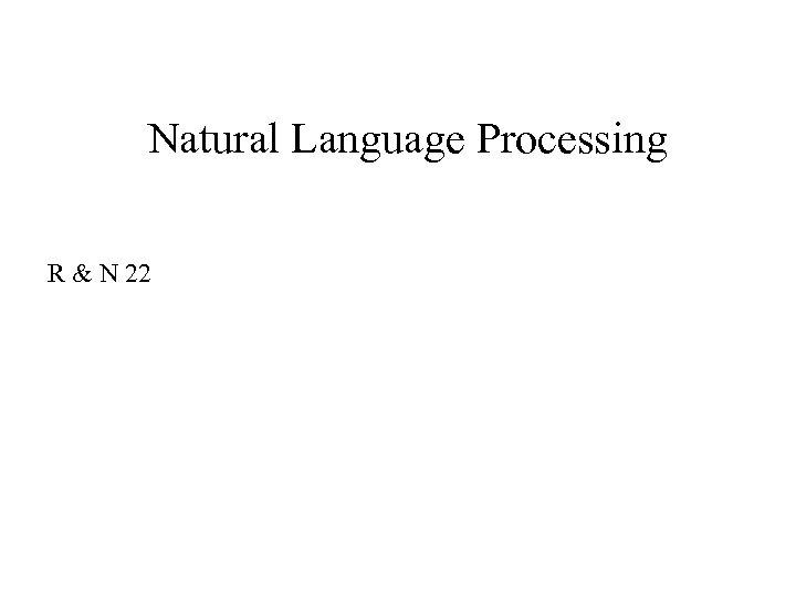 Natural Language Processing R & N 22