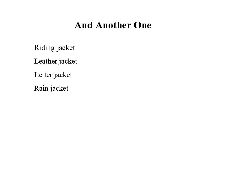 And Another One Riding jacket Leather jacket Letter jacket Rain jacket