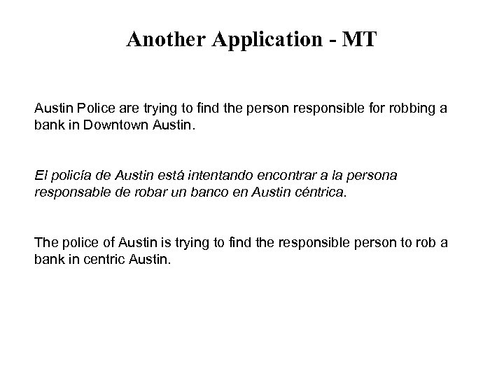 Another Application - MT Austin Police are trying to find the person responsible for