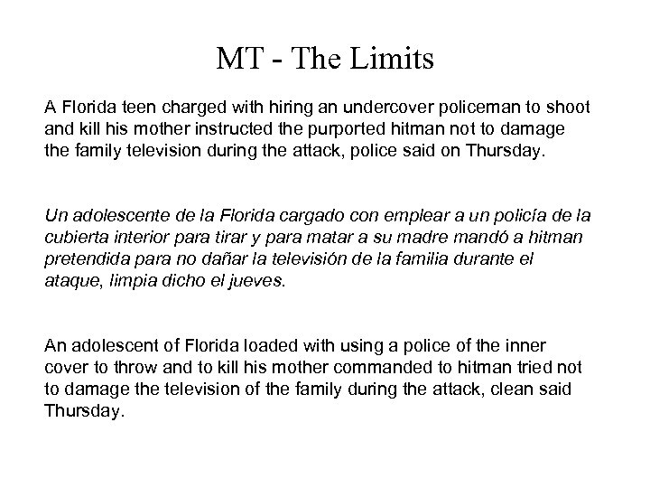 MT - The Limits A Florida teen charged with hiring an undercover policeman to