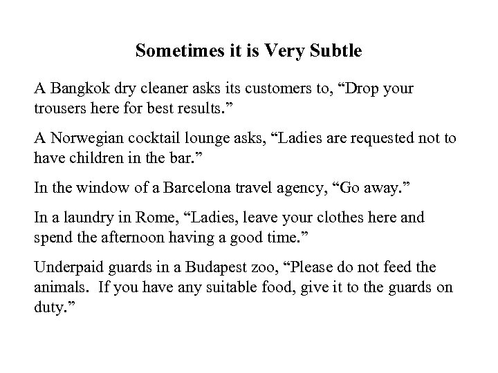 """Sometimes it is Very Subtle A Bangkok dry cleaner asks its customers to, """"Drop"""