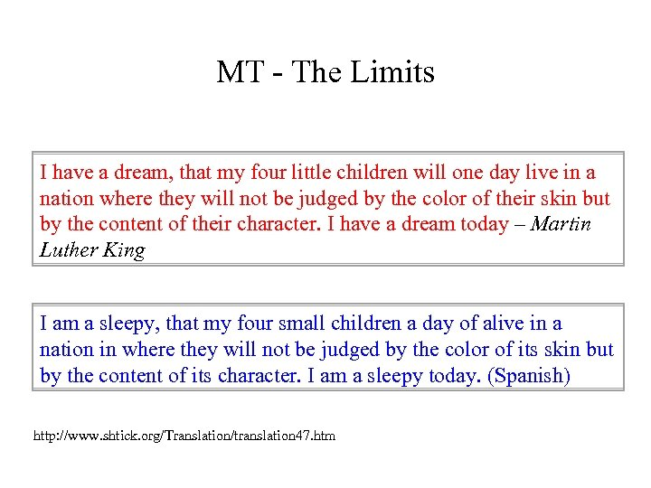 MT - The Limits I have a dream, that my four little children will