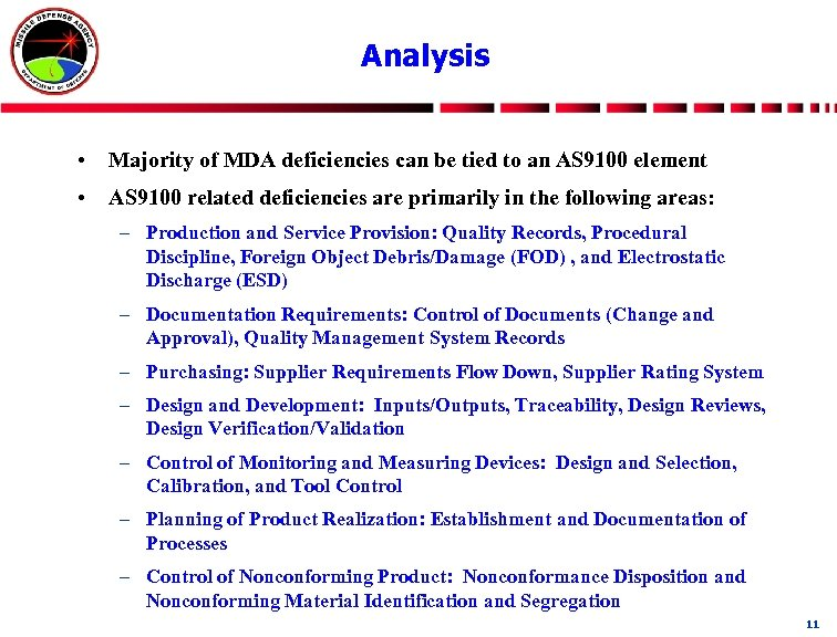 Analysis • Majority of MDA deficiencies can be tied to an AS 9100 element