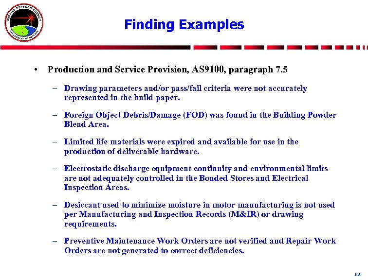 Finding Examples • Production and Service Provision, AS 9100, paragraph 7. 5 – Drawing