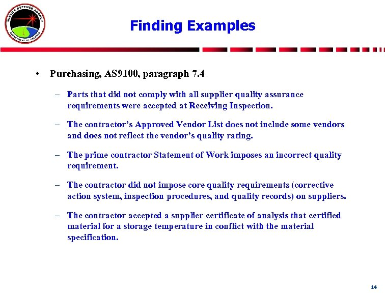 Finding Examples • Purchasing, AS 9100, paragraph 7. 4 – Parts that did not