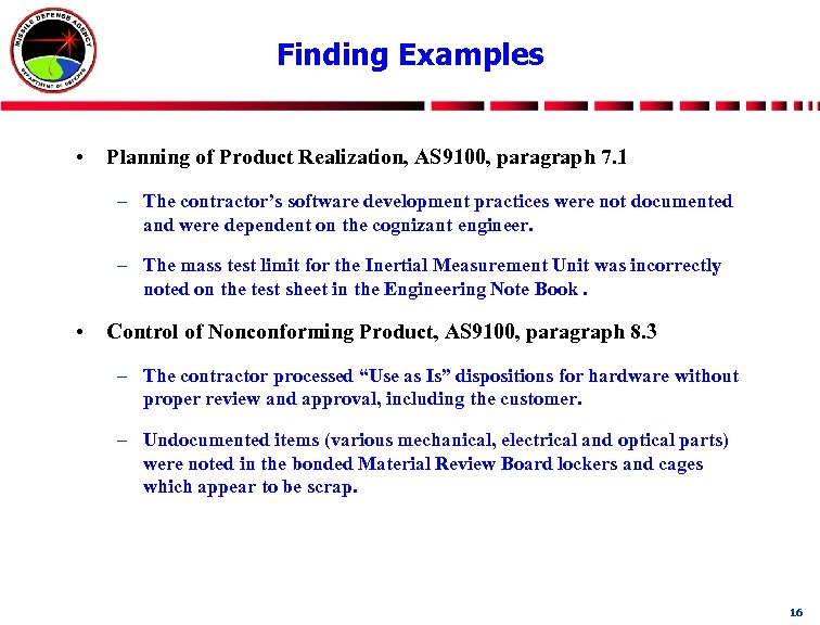 Finding Examples • Planning of Product Realization, AS 9100, paragraph 7. 1 – The