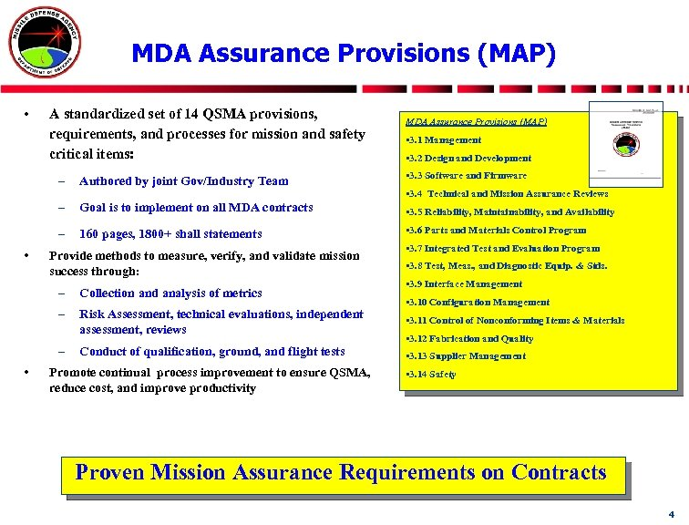 MDA Assurance Provisions (MAP) • A standardized set of 14 QSMA provisions, requirements, and
