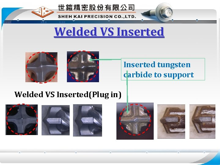 Welded VS Inserted tungsten carbide to support Welded VS Inserted(Plug in)