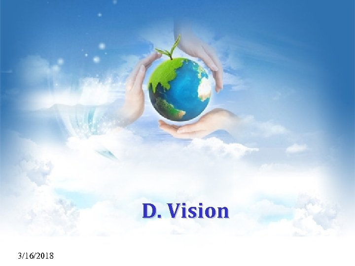 D. Vision 3/16/2018