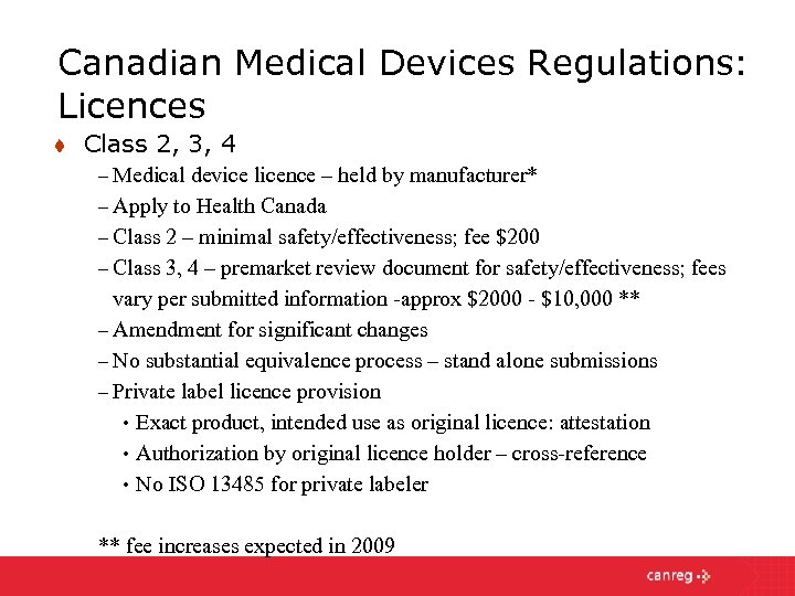 Canadian Medical Devices Regulations: Licences t Class 2, 3, 4 – Medical device licence
