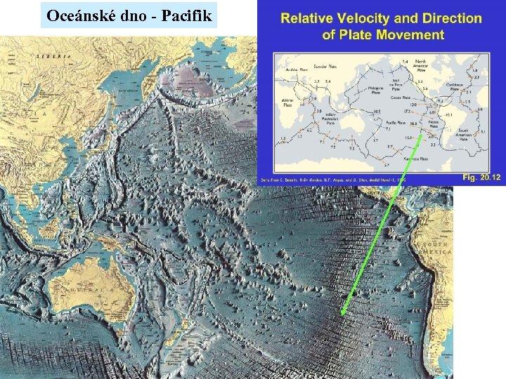 Oceánské dno - Pacifik