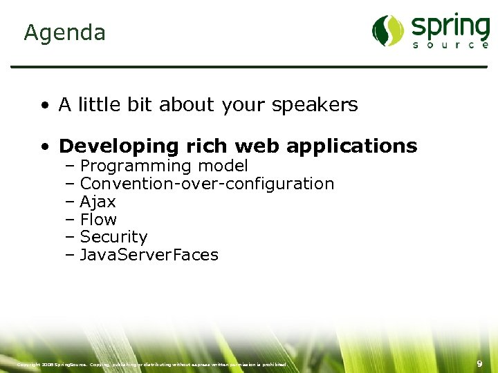 Agenda • A little bit about your speakers • Developing rich web applications –