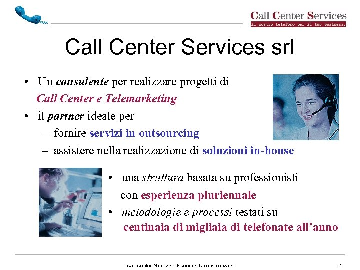 Call Center Services srl • Un consulente per realizzare progetti di Call Center e