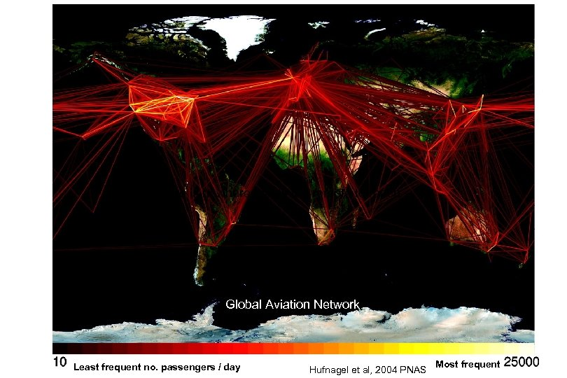There is nowhere that is too remote to reach Global Aviation Network Least frequent