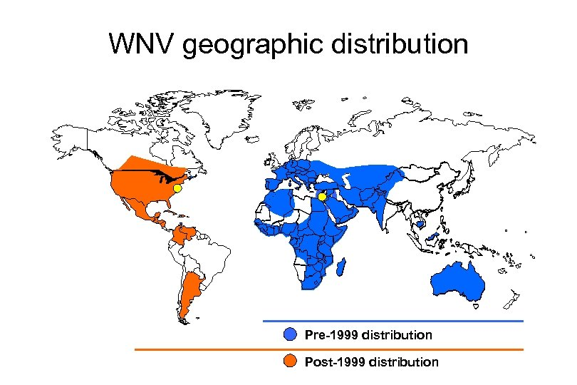 WNV geographic distribution Pre-1999 distribution Post-1999 distribution