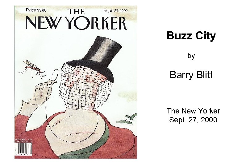 Buzz City by Barry Blitt The New Yorker Sept. 27, 2000