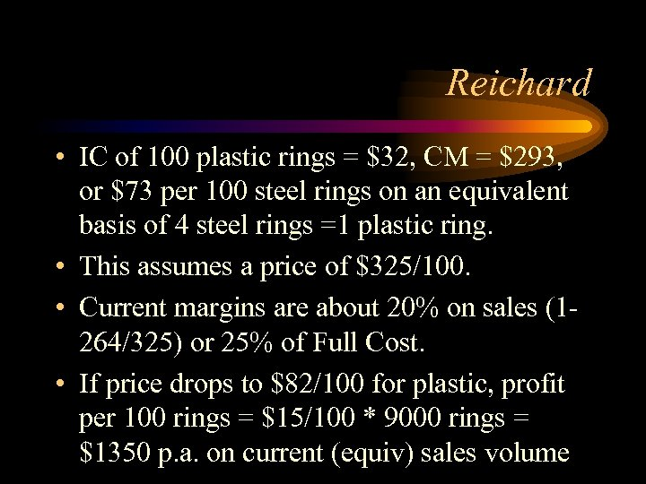Reichard • IC of 100 plastic rings = $32, CM = $293, or $73