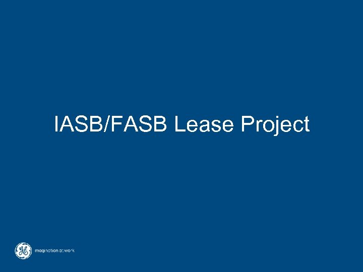 IASB/FASB Lease Project