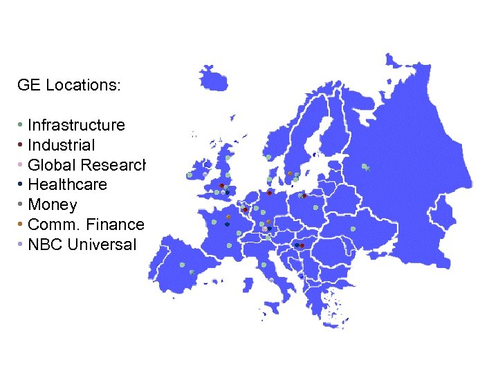 GE Locations: • Infrastructure • Industrial • Global Research • Healthcare • Money •