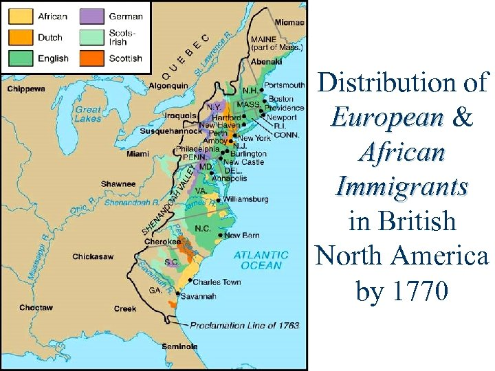 Distribution of European & African Immigrants in British North America by 1770