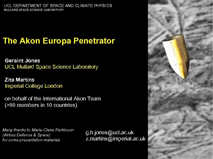 UCL DEPARTMENT OF SPACE AND CLIMATE PHYSICS MULLARD SPACE SCIENCE LABORATORY The Akon Europa