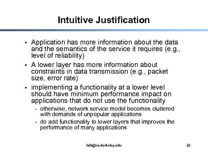 Intuitive Justification § § § Application has more information about the data and the