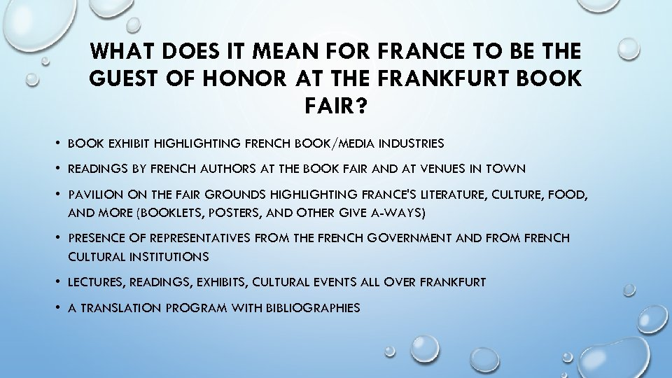 WHAT DOES IT MEAN FOR FRANCE TO BE THE GUEST OF HONOR AT THE