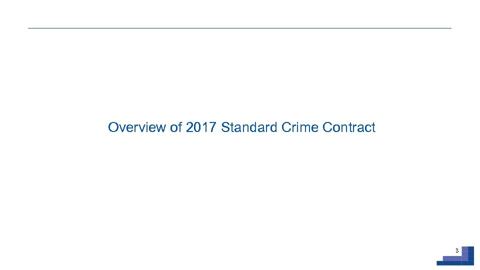Overview of 2017 Standard Crime Contract 3