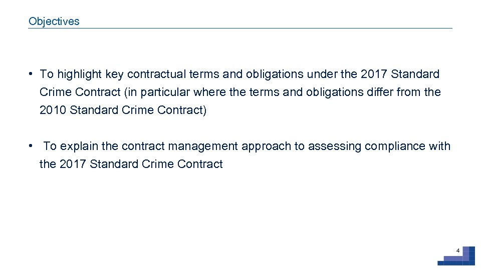 Objectives • To highlight key contractual terms and obligations under the 2017 Standard Crime