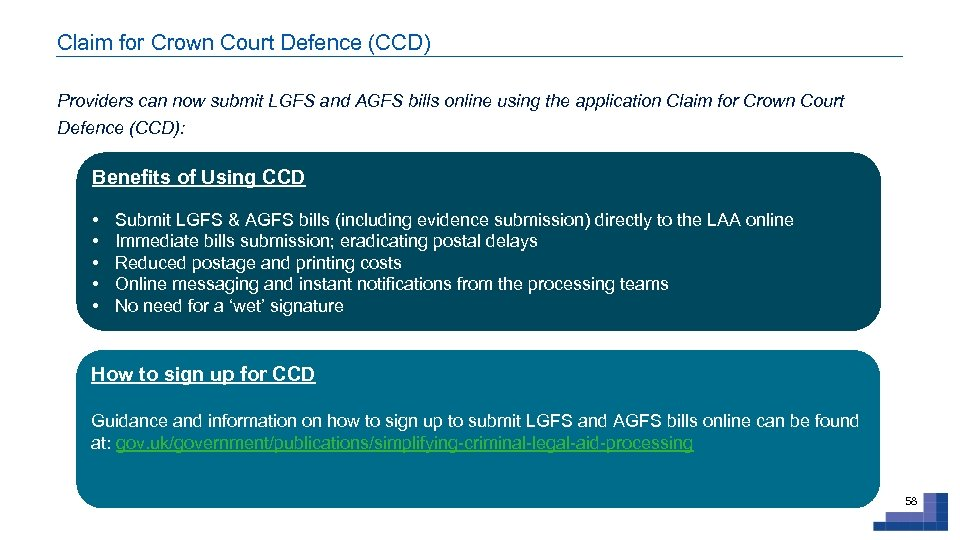 Claim for Crown Court Defence (CCD) Providers can now submit LGFS and AGFS bills
