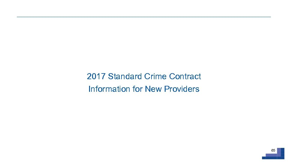 2017 Standard Crime Contract Information for New Providers 65