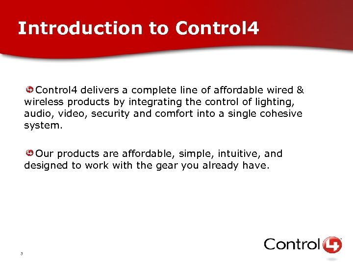 Introduction to Control 4 delivers a complete line of affordable wired & wireless products