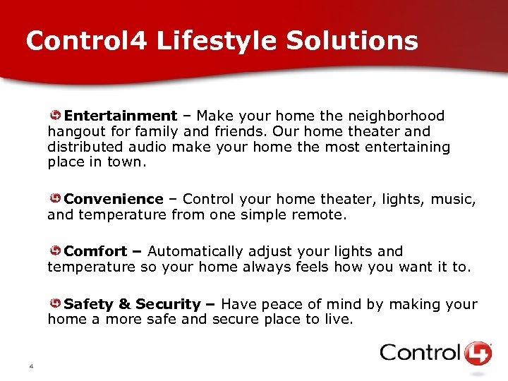 Control 4 Lifestyle Solutions Entertainment – Make your home the neighborhood hangout for family