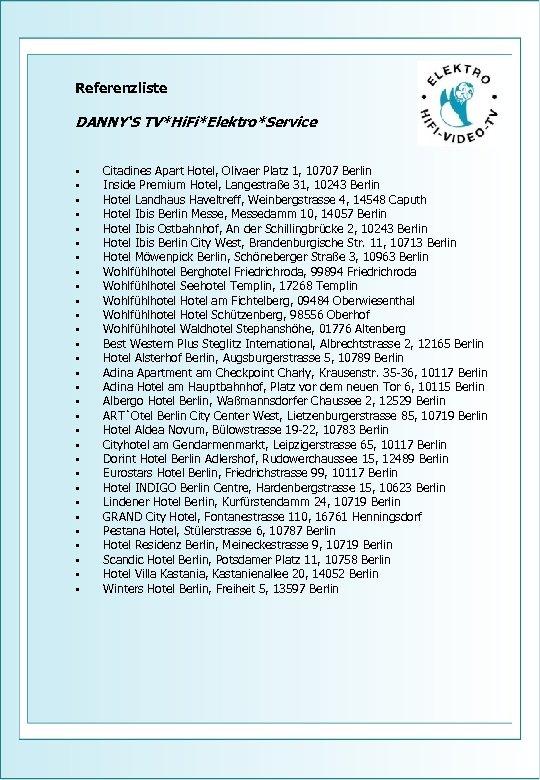 Referenzliste DANNY'S TV*Hi. Fi*Elektro*Service • • • • • • • • Citadines Apart