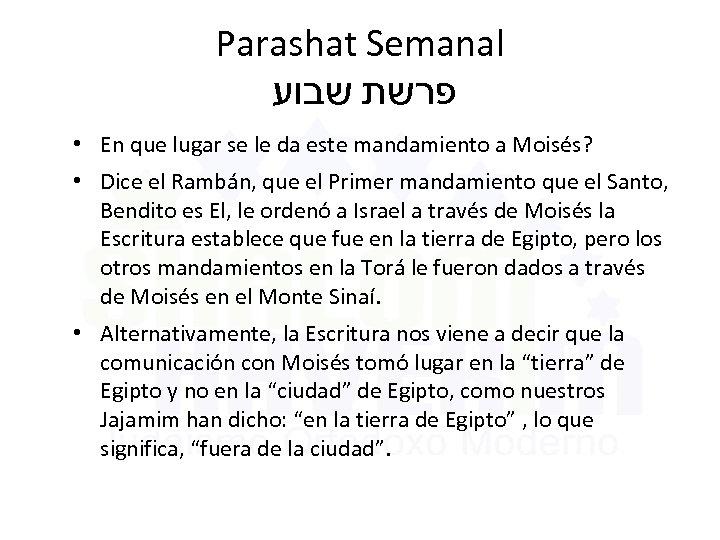 Parashat Semanal פרשת שבוע • En que lugar se le da este mandamiento a