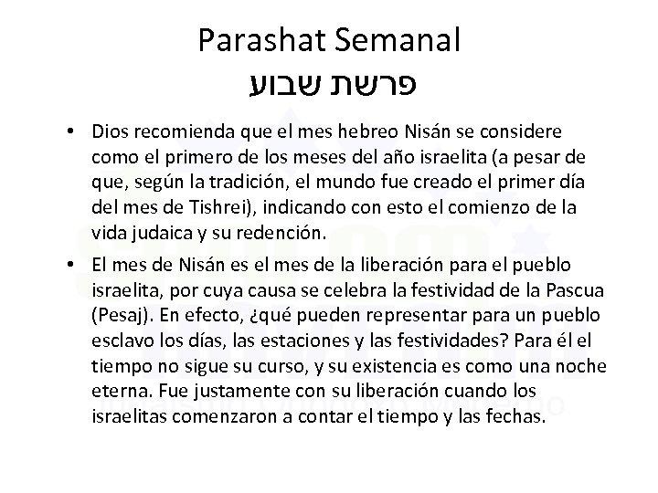 Parashat Semanal פרשת שבוע • Dios recomienda que el mes hebreo Nisán se considere