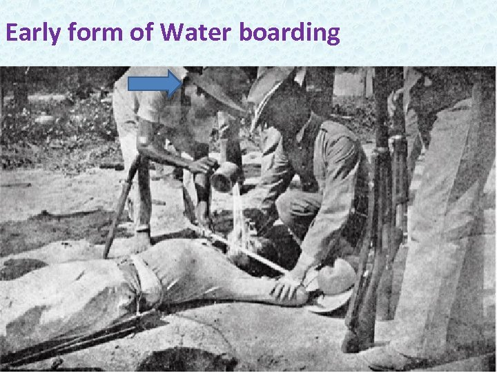 Early form of Water boarding