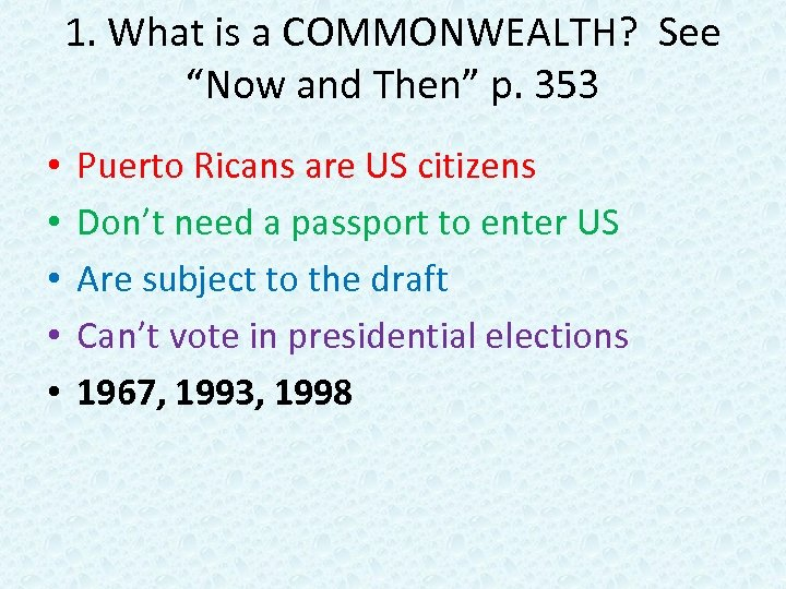 """1. What is a COMMONWEALTH? See """"Now and Then"""" p. 353 • • •"""