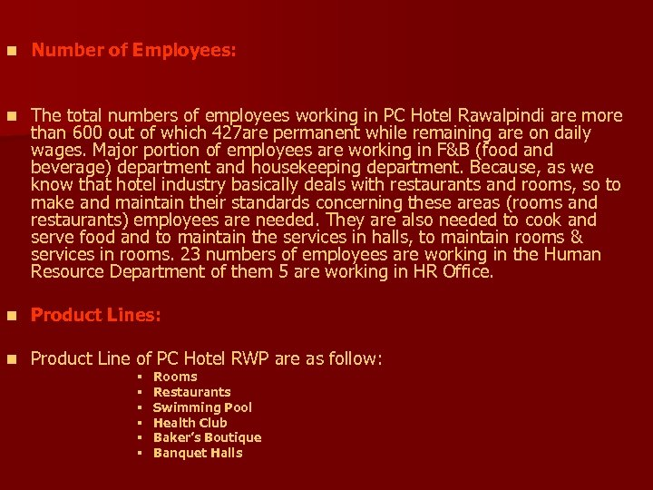 n Number of Employees: n The total numbers of employees working in PC Hotel