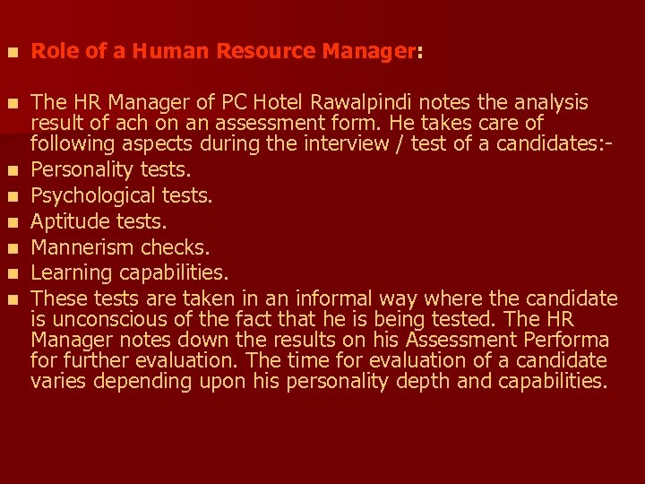 n Role of a Human Resource Manager: n The HR Manager of PC Hotel